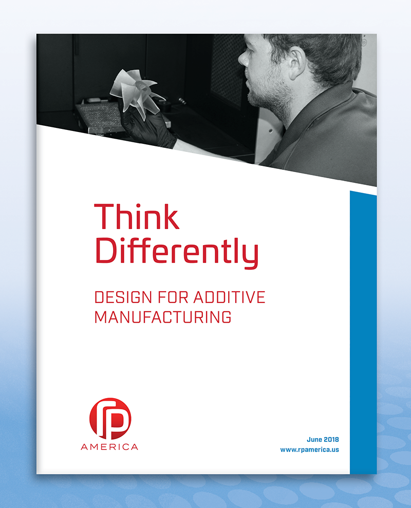 Think Differently - Design for Additive Manufacturing - Free Ebook
